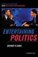 Entertaining Politics: Satiric Television and Political Engagement (Communication, Media, and Politics)