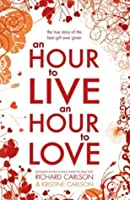 An Hour to Live, an Hour to Love