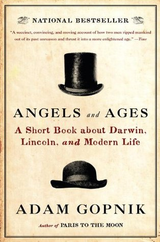Angels and Ages by Adam Gopnik