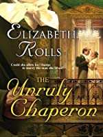 The Unruly Chaperone