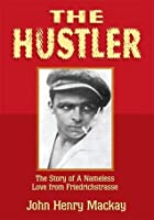 The Hustler:The Story of A Nameless Love from Friedrichstrasse