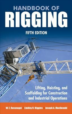 Handbook of Rigging: Lifting, Hoisting, and Scaffolding for Construction and Industrial Operations thumbnail