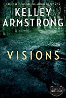 Visions (Cainsville, #2)