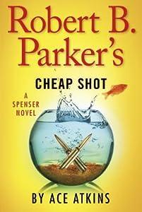 Cheap Shot (Spenser, #42)