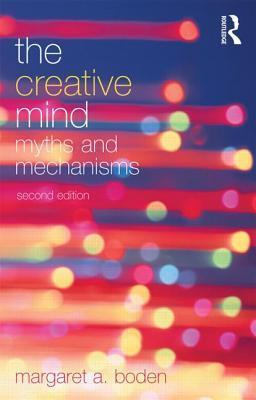 The Creative Mind  Myths and Mechanisms