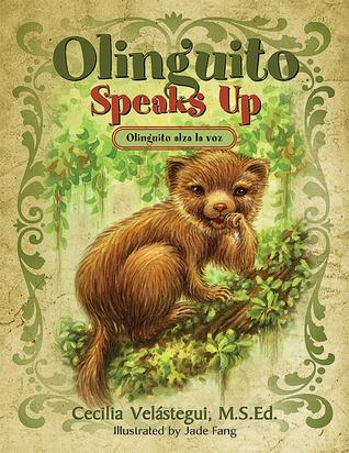 Olinguito Speaks Up by Cecilia Velástegui