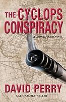 The Cyclops Conspiracy: A Jason Rodgers Novel