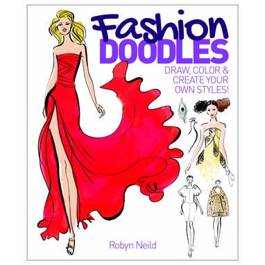Fashion Doodles By Robyn Neild