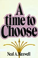 A Time to Choose