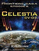 Celestia CV-02: CV-02:  Frontiers Saga, Book 8
