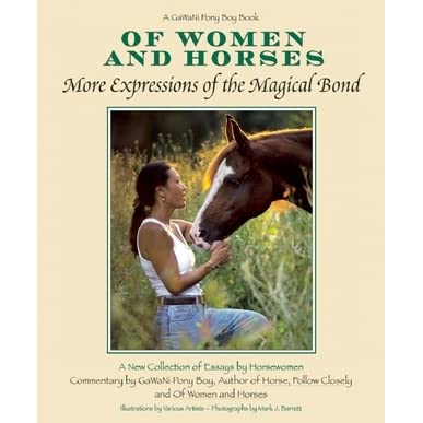 of women and horses essays by various horse women by gawani pony boy