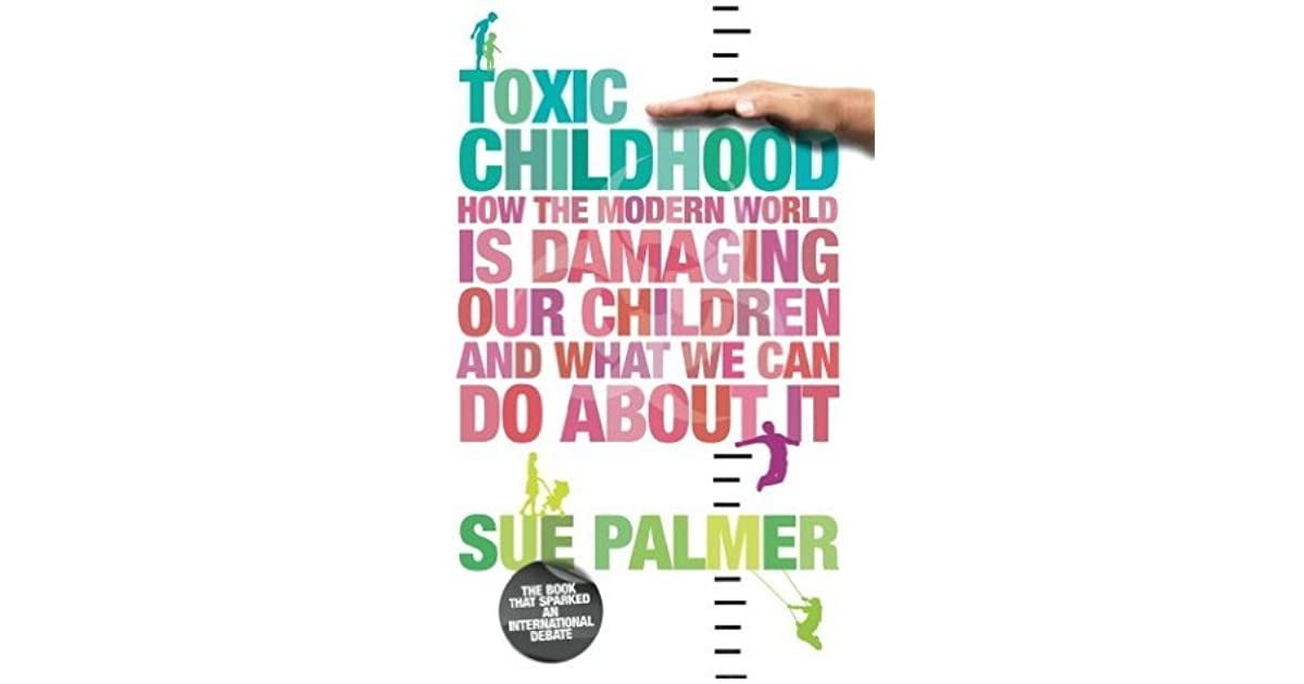 define and describe toxic childhood