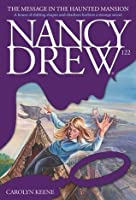 The Message in the Haunted Mansion (Nancy Drew)