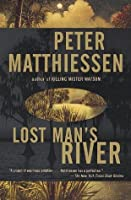 Lost Man's River: Shadow Country Trilogy (2) (Vintage International)