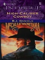 High-Caliber Cowboy