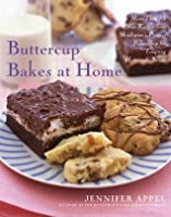 Buttercup Bakes at Home: More Than 75 New Recipes from Manhattan's Premier Bake Shop for Tempting Homemade Sweets