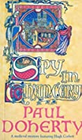 Spy in Chancery (Hugh Corbett, #3)