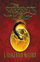 The Serpent's Egg: The First Book of The Serpent's Egg Trilogy