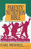Parents' Nutrition Bible: A Guide to Raising Healthy Children/137