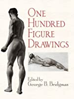 One Hundred Figure Drawings (Dover Anatomy for Artists)