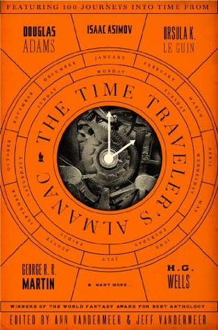The Time Traveler's Almanac by Ann VanderMeer
