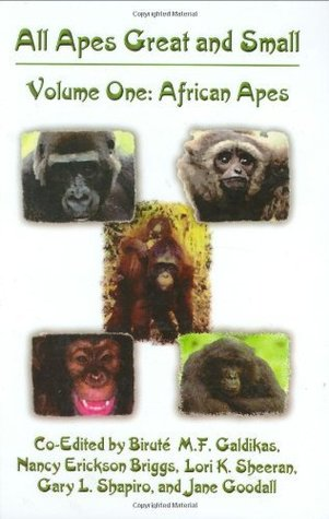 African Apes (All Apes Great and Small, Volume 1) (Developments in Primatology: Progress and Prospects)