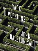 Dark Diversions: A Traveller's Tale
