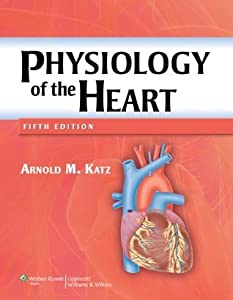 Physiology of the Heart 5e