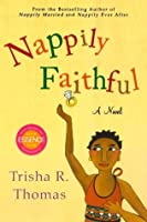 Nappily Faithful (Nappily, #4)