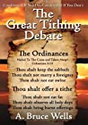 The Great Tithing Debate by A. Bruce Wells