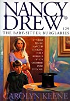 The Baby-Sitter Burglaries (Nancy Drew Book 129)