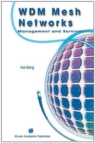 WDM Mesh Networks: Management and Survivability