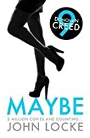 Maybe: 9 (Donovan Creed Series)