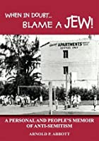 When In Doubt...Blame A Jew!