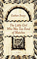 The Little Girl Who Was Too Fond of Matches