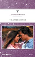 Mills & Boon : The Other Brother (The Chisholm Brothers)