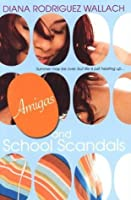 Amigas and School Scandals (Amor and Summer Secrets)