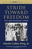Stride Toward Freedom (King Legacy)