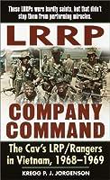 LRRP Company Command: The Cav's LRP/Rangers in Vietnam, 1968-1969