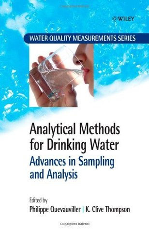 Analytical Methods for Drinking Water: Advances in Sampling and Analysis (Water Quality Measurements)