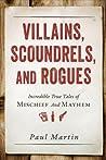 Villains, Scoundr...