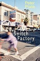 Snitch Factory: A Novel (Mission quartet)