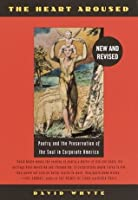The Heart Aroused : Poetry and the Preservation of the Soul in Corporate America
