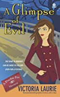 A Glimpse of Evil (Psychic Eye Mystery, #8)