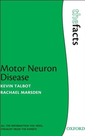Motor Neuron Disease The Facts