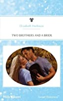 Mills & Boon : Two Brothers And A Bride