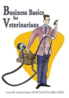 Business Basics for Veterinarians