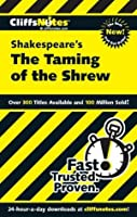 CliffsNotes on Shakespeare's The Taming of the Shrew (Cliffsnotes Literature Guides)