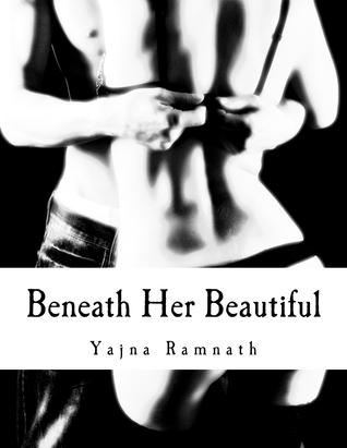 Beneath Her Beautiful