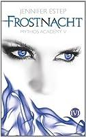 Frostnacht (Mythos Academy, #5)